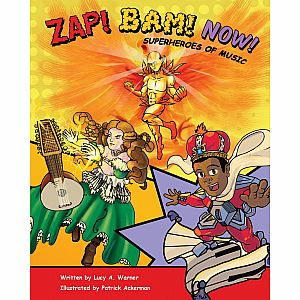 ZAP! BAM! NOW! Superheroes of Music ***Preorder***